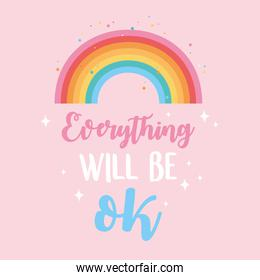 everything will be ok rainbow, inspirational positive message