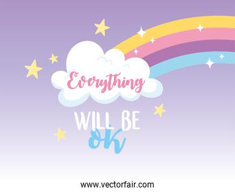everything will be ok rainbow cloud stars, happiness lettering positive message