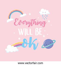 everything will be ok rainbow cloud rain planet earth, positive message