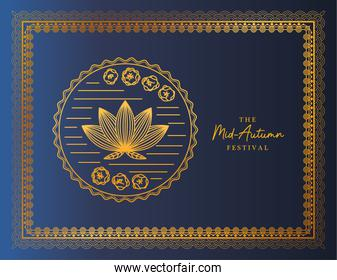 Mid autumn festival with flower and seal in gold frame on blue background vector design