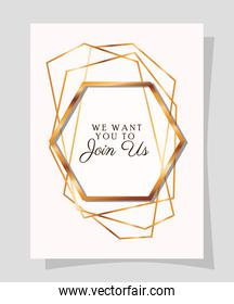 we want to join us text in gold frame of Wedding invitation vector design
