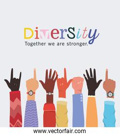 diversity together we are stronger and hands up vector design