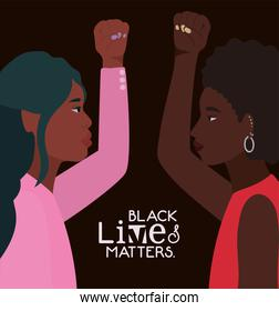 Black women cartoons with fists up in side view with black lives matters text vector design