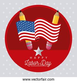 happy labor day celebration with usa flag and pencils