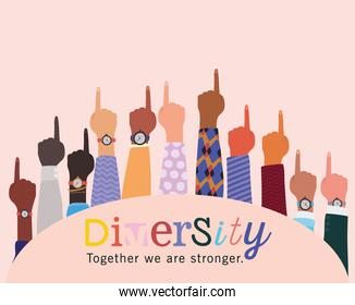 diversity together we are stronger and number one hands up vector design
