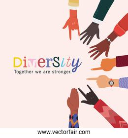 diversity together we are stronger hands signs vector design