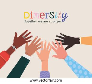 diversity together we are stronger and hands touching each other  design