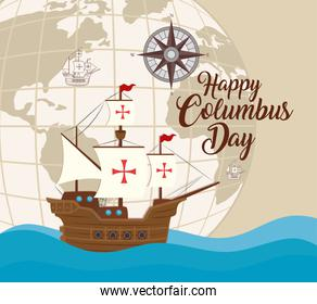 Columbus ship with world sphere of happy columbus day vector design