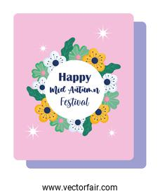 happy mid autumn festival, blessings and happiness flowers banner