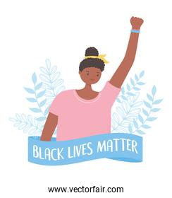 black lives matter banner for protest, young woman raised hand activist, awareness campaign against racial discrimination