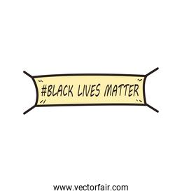 Black lives matter banner line and fill style icon vector design
