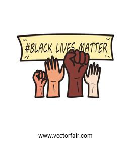 Black lives matter banner over diversity of hands skins line and fill style icon vector design