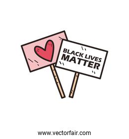 Black lives matter and heart banners boards line and fill style icon vector design