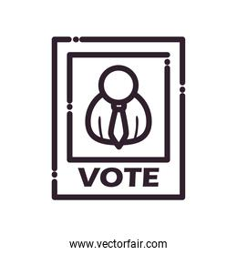 Vote paper with president picture line style icon vector design