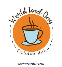 world food day celebration lettering with cup coffee flat style