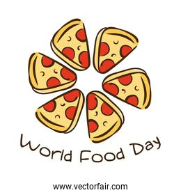 world food day celebration lettering with portions pizza flat style