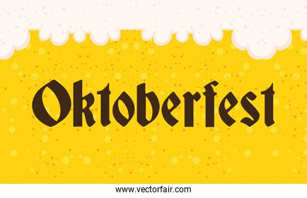 oktoberfest party lettering in poster with beer liquid background
