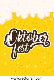 oktoberfest party lettering in poster with beer liquid and foam background