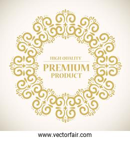 high quality, premium product label in gold round frame