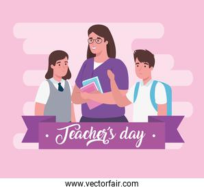 happy teachers day, with woman teacher and students
