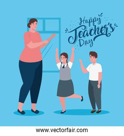 happy teachers day, with woman teacher and cute students