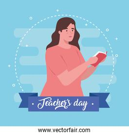 happy teachers day, with woman teacher reading book