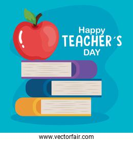 happy teachers day, with pile books and apple fruit
