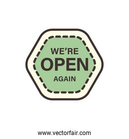 we are open again banner line and fill style icon vector design