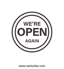 we are open again banner seal stamp line style icon vector design