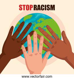 stop racism, with hands and world planet, black lives matter concept