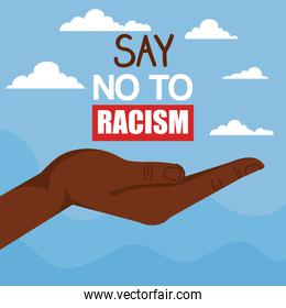 say no to racism, with hand receiving, black lives matter concept