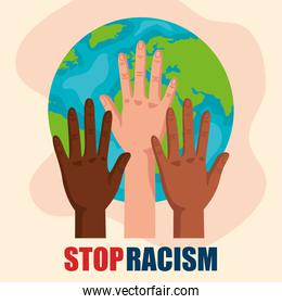 stop racism, with hands and world planet earth, black lives matter concept