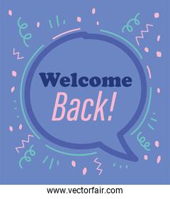 reopening, welcome back phrase speech bubble purple background