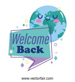 reopening, welcome back cartoon planet speech bubble