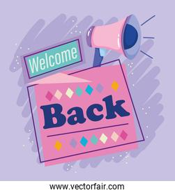 reopening, loudspeaker welcome back, opening your business