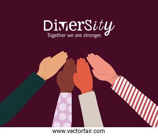 diversity together we are stronger with hands up vector design