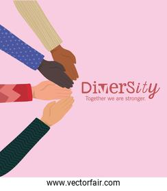 diversity together we are stronger with hands vector design