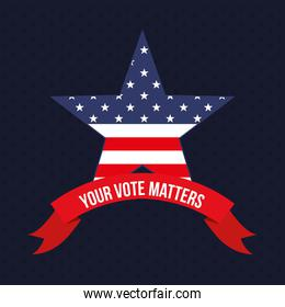 your vote matters with usa star and ribbon vector design