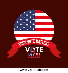 your vote matters 2020 with usa seal stamp and ribbon vector design