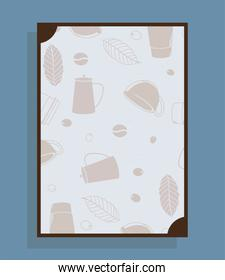 poster with coffee pots cups and leaves vector design