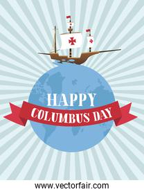 ship on world with ribbon of happy columbus day vector design