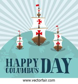 ships on world of happy columbus day vector design