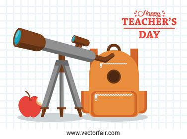 happy teachers day cartel with schoolbag and telescope