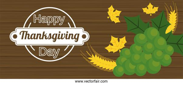 happy thanksgiving day poster with spikes and grapes in wooden background