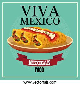 viva mexico lettering and mexican food poster with burritos in dish