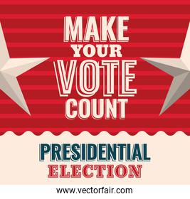 make your vote count with stars vector design