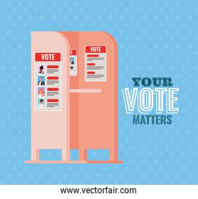 voting booth with your vote matters text vector design
