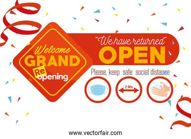welcome grand reopening, we have returned open, please keep safe social distancing, prevention measures against covid19