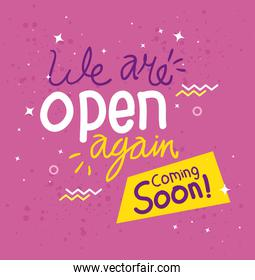 banner of we are open again coming soon