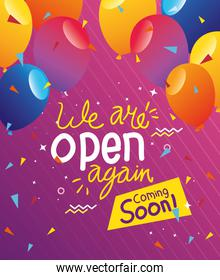 banner of we are open again coming soon with balloons helium